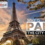 Why is Paris the city of love?
